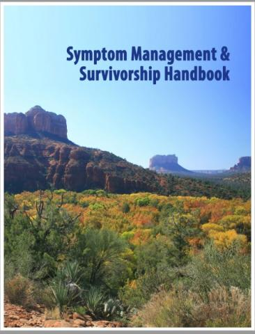 Symptom Management and Survivorship Handbook
